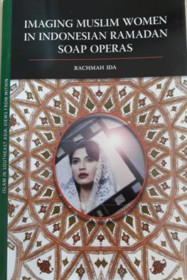 Book Cover: Imaging Muslim Women in Indonesian Ramadan Soap Operas