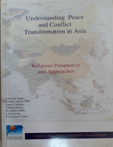 Book Cover: Understanding Peace and Conflict Transformation in Asia: Religious Perspective and Approaches